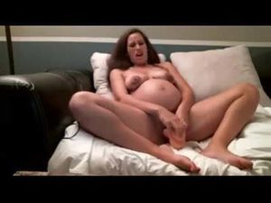 Sexy Pregnant Chick Masturbates Like Mad For Us